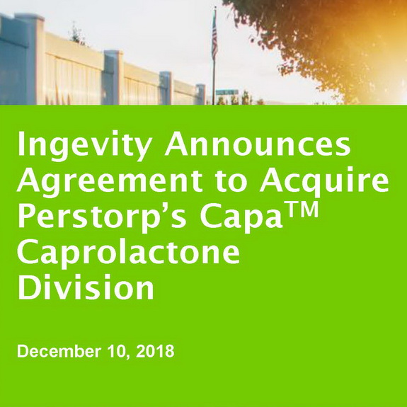Ingevity to acquire CapaTM caprolactone division of Perstorp Holding AB for approximately $675 million, by chewmwinfo