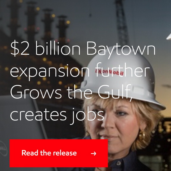 ExxonMobil announces $2 billion Baytown chemical expansion project; releases study showing value of investments to U.S. economy, by chemwinfo