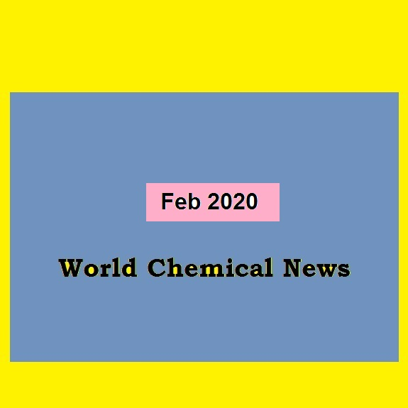 World Chemical News ,February 2020 by chemwinfo