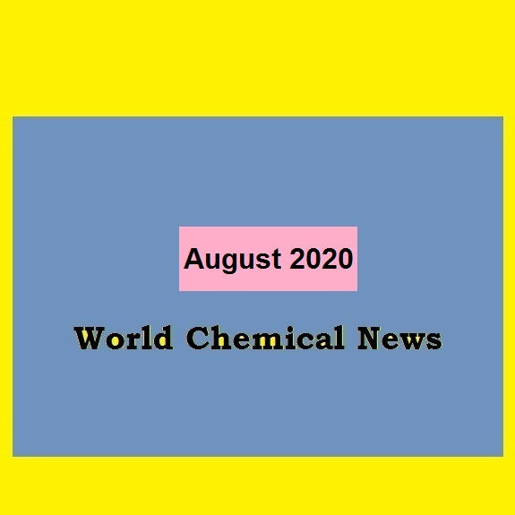 World Chemical News,  August 2020, by chemwinfo