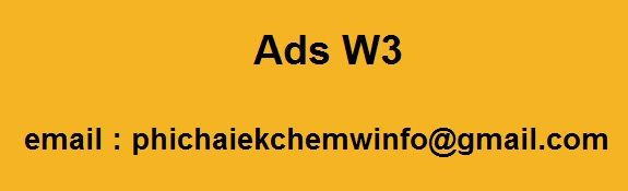 Ads W3, contact..phichaiekchemwinfo@gmail.com